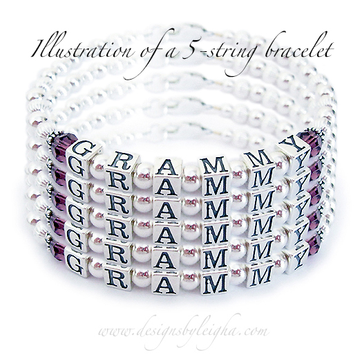 "This is a 1-string DBL-SS1 1-String Bracelet with GRAMMY shown and Febrary or Amethyst Birthstone Crystals. I copied and pasted it so you could see what a 5-string bracelet would look like. I can do multiple names on 1-string if you would prefer something smaller. A 5-string bracelet will be about 1 1/2"" wide."