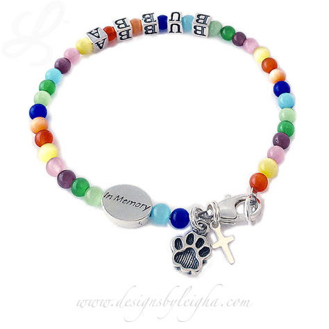 Rainbow Bridge in Memory Bracelet with an In Memory charm and BUBBA on the bracelet. They added a Paw Print Charm and a Tiny Cross Charm during the ordering process.