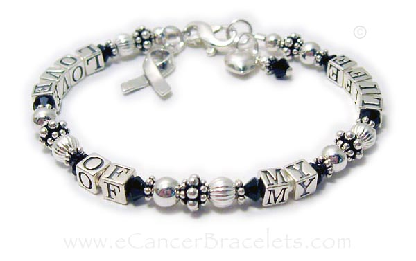 Melanoma Awareness Bracelet with LOVE OF MY LIFE Bracelet