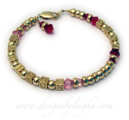 DBL-GG4-1 This 14k Gold plated block Mothers Bracelet is shown with 2 names (Madison & Noah) with October (pink) and July (Ruby) Swarovski Birthstone Crystals. They picked the Gold Lobster Claw Clasp and added a July or Ruby Birthstone Crystal Dangle.
