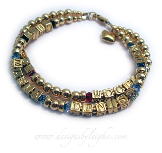 DBL-GG4-2 string bracelet This is a 2 string with 6 names Gold Grandma Birthstone Bracelet with Gold Block Letters and Birthstones. Enter: 1st string: CHIP/Feb, MARIA/Dec, DENISE/Dec, JON/Dec 2nd string: Carol/Oct, Woody/Jul