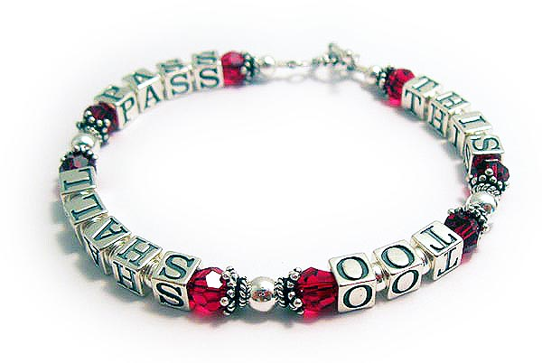 This Too Shall Pass Bracelet - with JULY Crystals