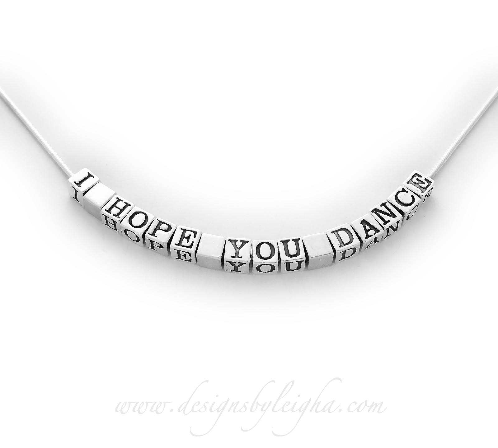 Sterling Silver I HOPE YOU DANCE Necklace shown - any message - inspiring message necklaces or jewelry